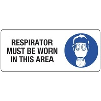 450x200mm - Poly - Respirator Must be Worn in This Area
