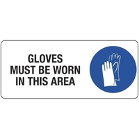 Gloves Must be Worn in This Area
