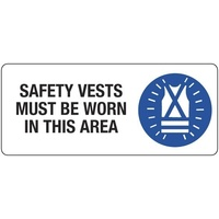 Safety Vests Must be Worn in This Area