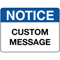 Notice Sign - Custom