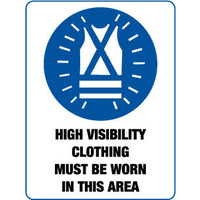 300x225mm - Poly - High Visibility Clothing Must be Worn in This Area