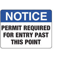 Notice Permit Required for Entry Past this Point