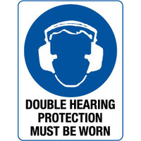 450x300mm - Poly - Double Hearing Protection Must Be Worn