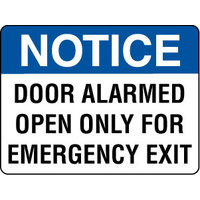 Notice Door Alarmed Open Only For Emergency Exit