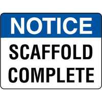 Notice Scaffold Complete