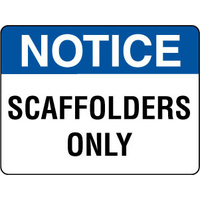 Notice Scaffolders Only