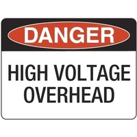 240x180mm - Self Adhesive - Danger High Voltage Overhead