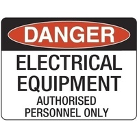 300x225mm - Poly - Danger Electrical Equipment Authorised Personnel Only