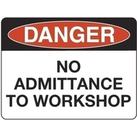 300x225mm - Poly - Danger No Admittance to Workshop