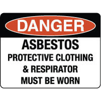 Danger Asbestos Protective Clothing & Respirator Must be Worn