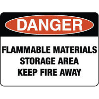 Danger Flammable Materials Storage Area Keep Fire Away