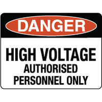 300x225mm - Poly - Danger High Voltage Authorised Personnel Only