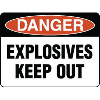 300x225mm - Poly - Danger Explosives Keep Out