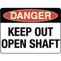 Danger Keep Out Open Shaft