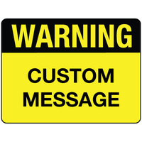 Warning Sign - Custom