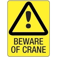 300x225mm - Poly - Beware of Crane