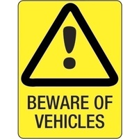 300x225mm - Poly - Beware of Vehicles