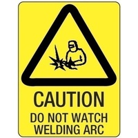 300x225mm - Poly - Caution Do Not Watch Welding Arc