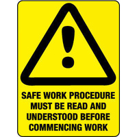 Safe Work Procedure Must be Read and Understood Before Commencing Work