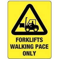 300x225mm - Poly - Forklifts Walking Pace Only