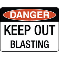 Danger Keep Out Blasting