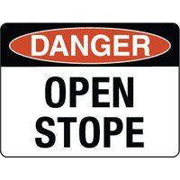 600x450mm - Metal, Class 2 Reflective - Danger Open Stope