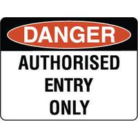 600x450mm - Metal, Class 2 Reflective - Danger Authorised Entry Only