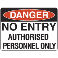 600x450mm - Metal, Class 2 Reflective - Danger No Entry Authorised Personnel Only