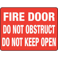 Fire Door Do Not Obstruct Do Not Keep Open