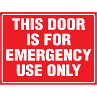 240x180mm - Self Adhesive - This Door Is For Emergency Use Only