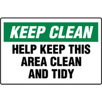 Keep Clean Help Keep This Area Clean and Tidy