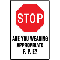 Stop Are You Wearing Appropriate P.P.E?