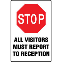 Stop All Visitors Must Report to Reception