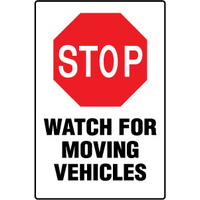 Stop Watch out for Moving Vehicles