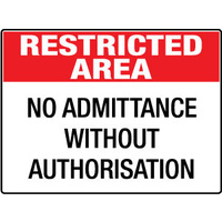 Restricted Area No Admittance Without Authorisation