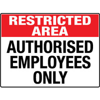 Restricted Area Authorised Employees Only