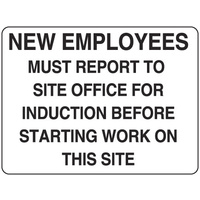 New Employees Must Report to Site Office For Induction Before Starting Work on This Site