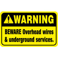 Warning Beware Overhead Wires and Underground Services