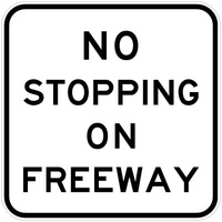 No Stopping On Freeway