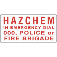 Hazchem In Emergency Dial 000, Police or Fire Brigade