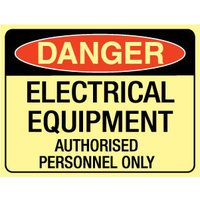 Luminous - Danger Electrical Equipment Authorised Personnel Only