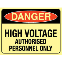 Luminous - Danger High Voltage Authorised Personnel Only