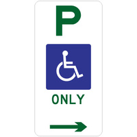 R5-31(R -- 225x450mm - Aluminium -P Disabled Parking Only (Right Arrow)