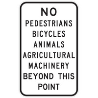 No Pedestrians, Bicycles, Animals Beyond This Point