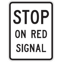R6-9 -- 450x600mm - AL CL1W - Stop On Red Signal