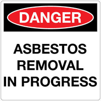 Danger Asbestos Removal In Progress (Sign Only)
