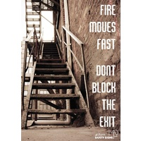 Fire Moves Fast, Don't Block the Exit