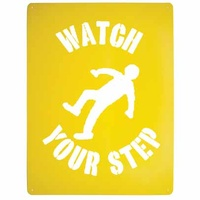 Watch Your Step Stencil Poly