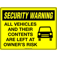 Security Warning All Vehicles and Their Contents are Left at Owners Risk