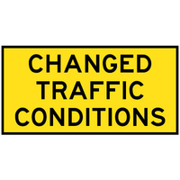 Changed Traffic Conditions Ahead